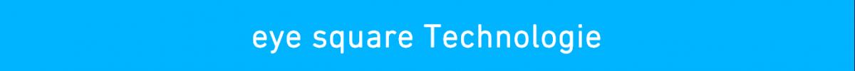 eye square Technologie